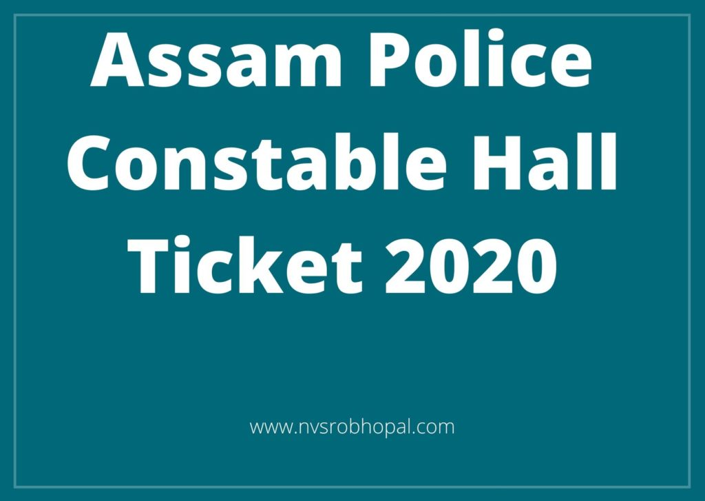 Assam-Police-Constable-hall-ticket-2020