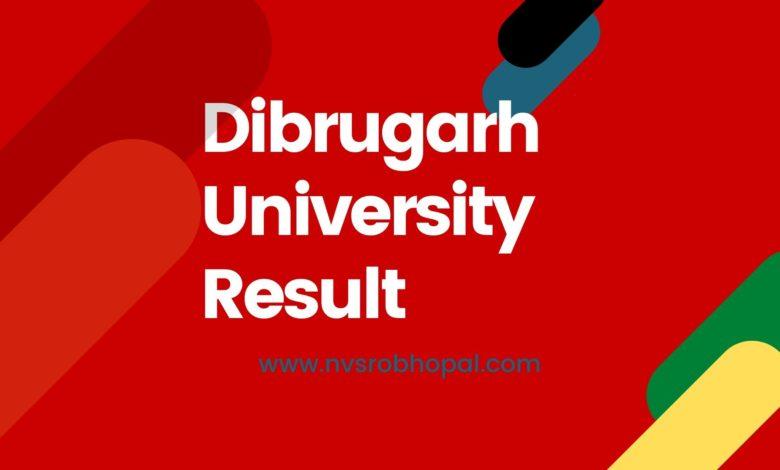 Photo of Dibrugarh University Result 2020 1st, 3rd BA B.Sc B.Com Exams Result-New
