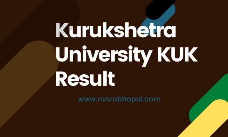 Photo of KUK Result 2020 (Released) UG/PG Kurukshetra University Exam Results