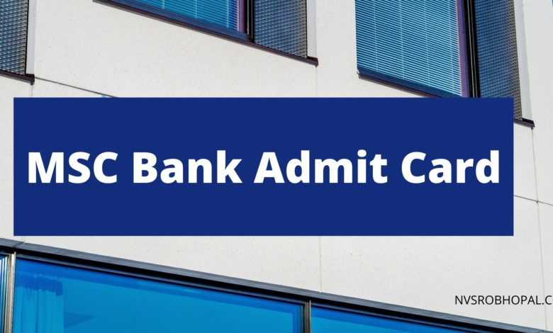 Photo of MSC Bank Admit Card (Releasing soon) 2020 Trainee Officer Clerk Hall Ticket Exam Date