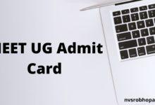 Photo of NEET Admit Card 2020 UG Entrance Exam Hall Ticket