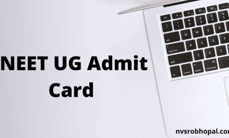 Photo of NEET Admit Card 2020 (Postponed) UG Entrance Exam Hall Ticket