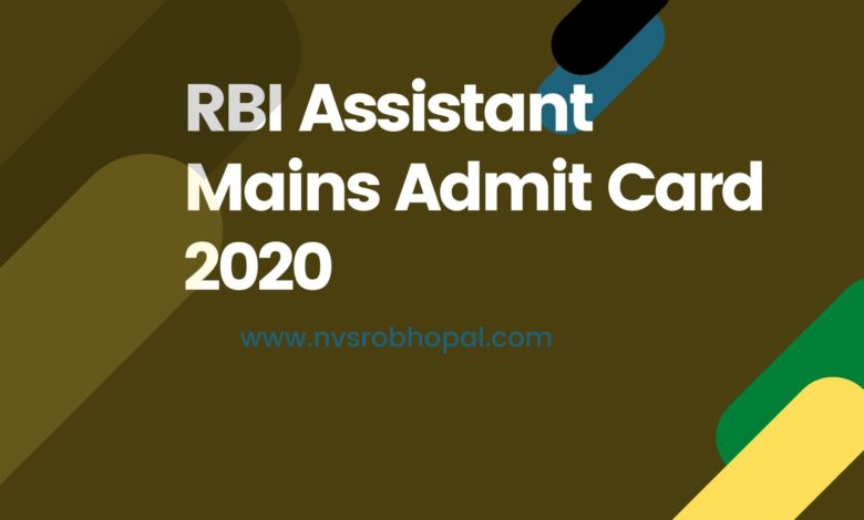 Photo of RBI Assistant Mains Admit Card 2020 – Hall Ticket, Exam Date