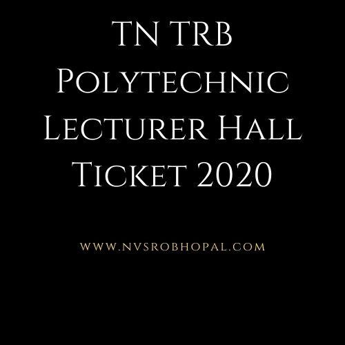 TN-TRB-Polytechnic-Lecturer-HallTicket-2020