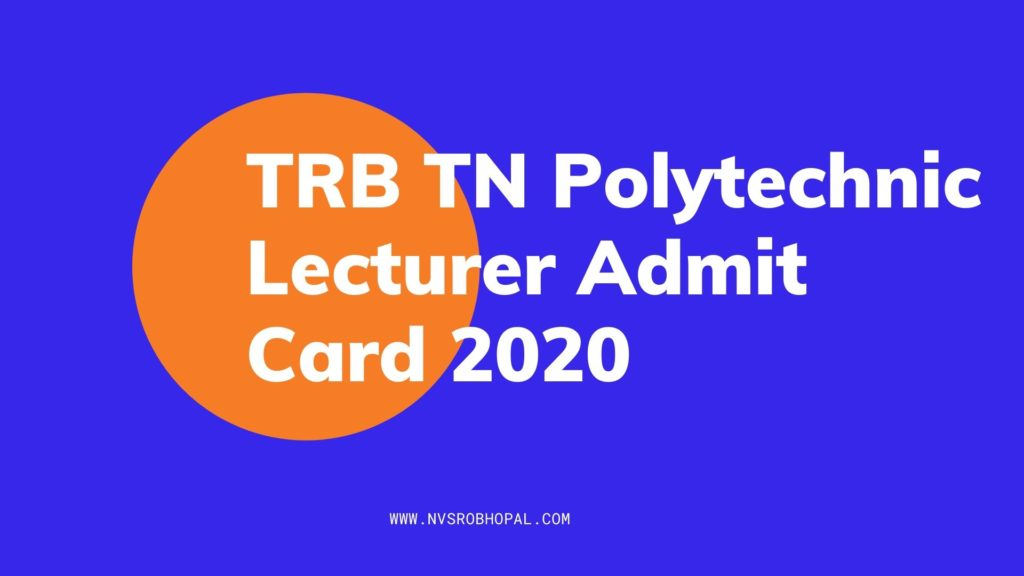 TRB_TN_Polytechnic_Lecturer_Admit_Card_2020