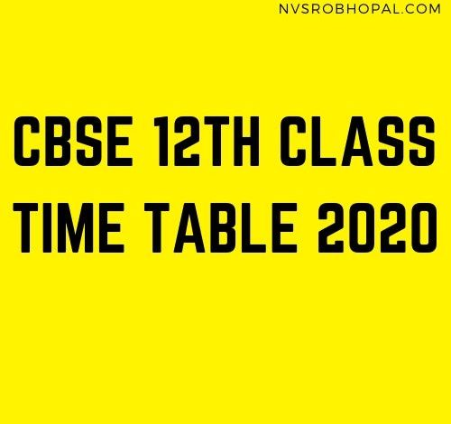 Photo of CBSE 12th Class New Time Table 2020 Revised Date Sheet Exam Schedule