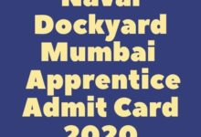 Photo of Naval Dockyard Mumbai Trade Apprentice Admit Card 2020 Exam Date