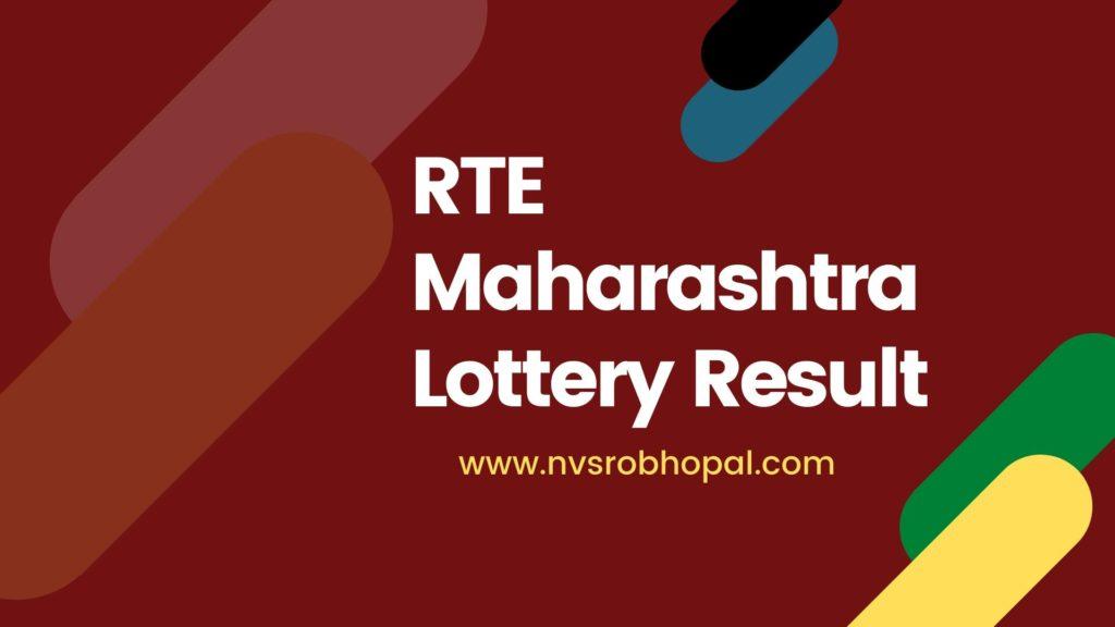RTE Maharashtra Lottery Result