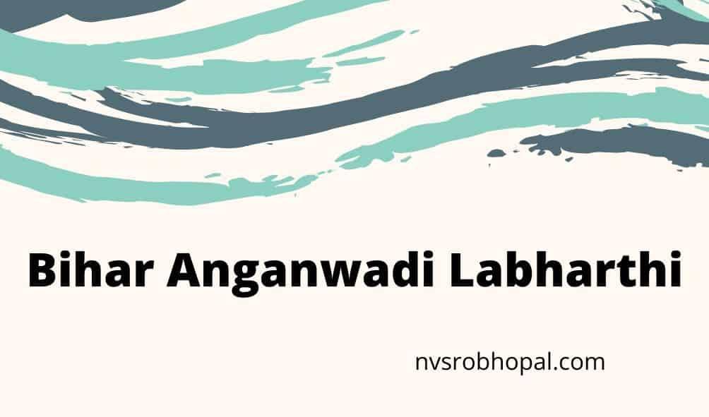 bihar-anganwadi-labharthi