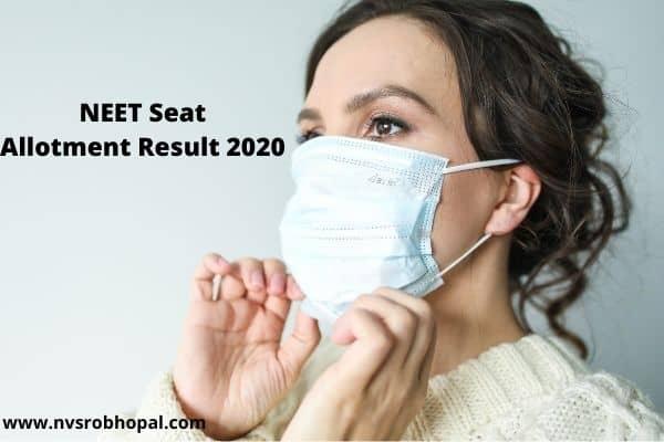 NEET 1st Round Seat Allotment Result 2020