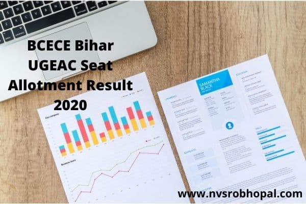 BCECE Bihar UGEAC 1st Round Seat Allotment Result 2020 Cut Off College Allotment
