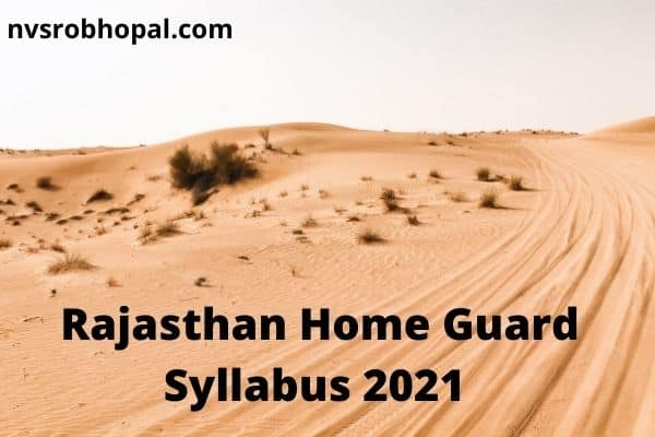Rajasthan Home Guard Syllabus 2021 होम गार्ड सिलेबस PDF Download, Exam Pattern