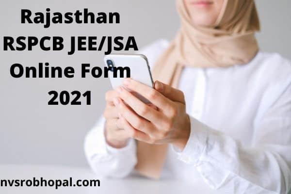 Rajasthan RSPCB JEE/JSA Online Form 2021