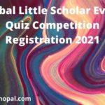 Global-Little-Scholar-Event-Quiz-Competition-Registration-2021