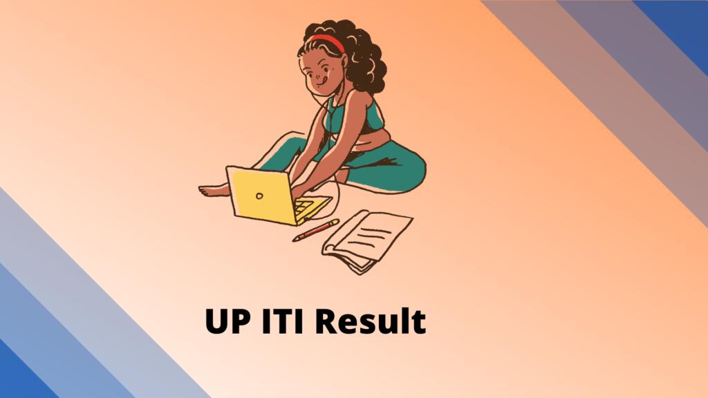 UP ITI Result
