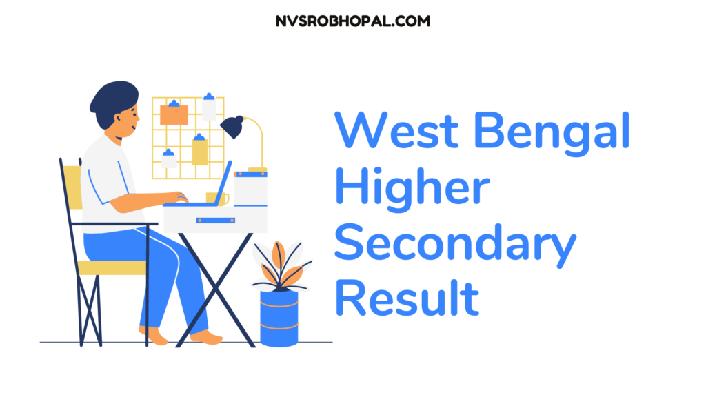 West Bengal  Higher Secondary  Result