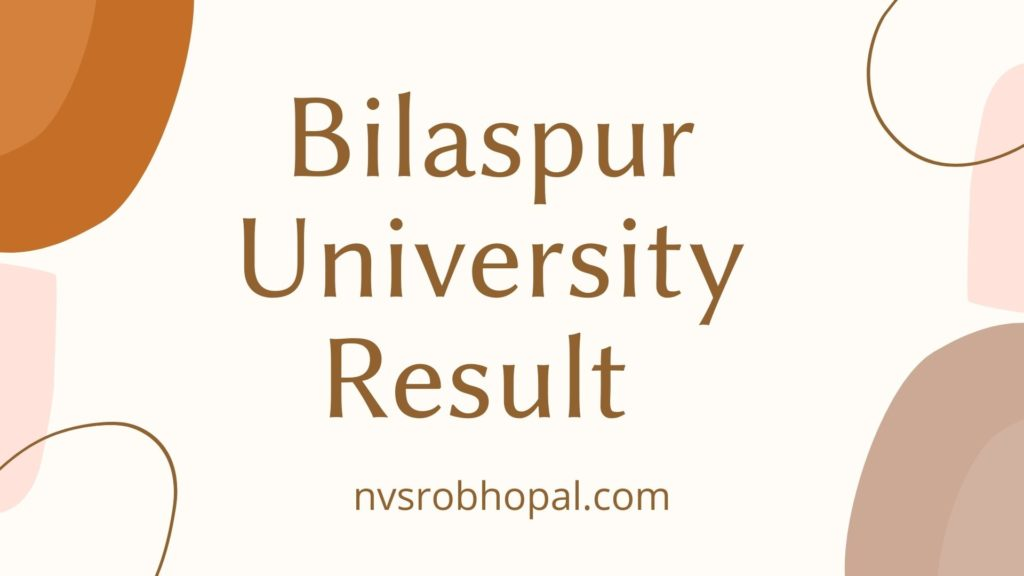 Bilaspur University Result 2021