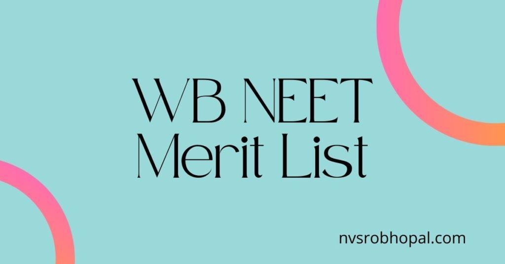 WB NEET Merit List